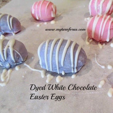 Dyed White Chocolate Easter Eggs