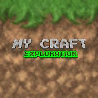 My Craft Exploration on PC / Windows 7.8.10 & MAC