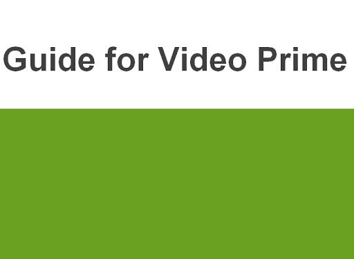 Amazon Prime Video app Guide For PC