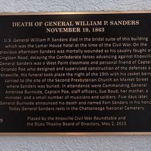 Death of General William P. Sanders November 19, 1863 U.S. General William P. Sanders died in the bridal suite of this building which was the Lamar House hotel at the time of the Civil War. On the ...