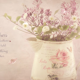 For a Mother by June Ross - Typography Captioned Photos ( watering can, text, dwarf lilac, still life, flowers )