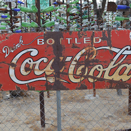 Drink Coca-Cola! by Heather Walton - Novices Only Objects & Still Life ( sign, old, drink, rusted, soda )