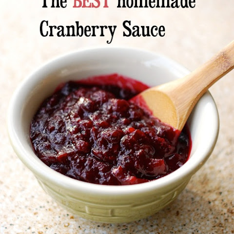 The Best Cranberry Sauce Ever! Quick, Easy and Make Ahead!