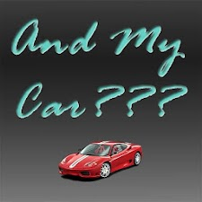 And My Car???