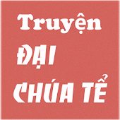 App Truyen Dai chua te full offline APK for Windows Phone