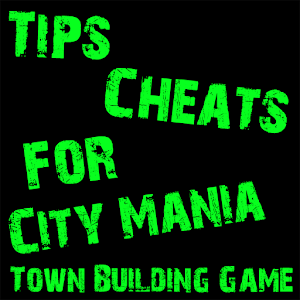 Cheats For City Mania 1.0.0