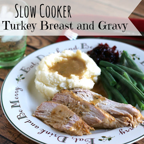 Slow Cooker Turkey Breast and Gravy
