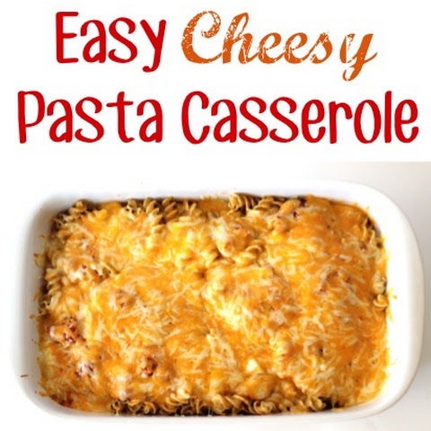 Easy Cheesy Pasta Casserole Recipe!