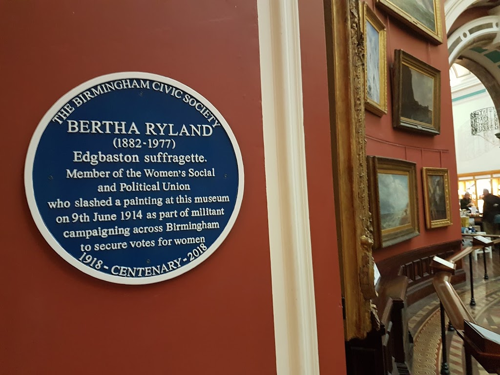 A plaque in the Birmingham Museum and Art Gallery marking the spot where in 1914 suffragette Bertha Ryland slashed a painting in support of votes for women.Submitted by: Alistair Wylie