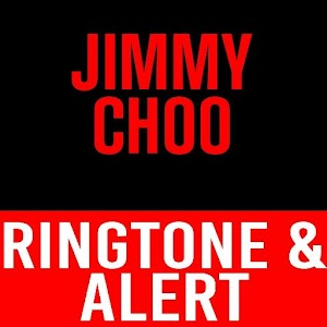 Jimmy Choo Ringtone and Alert