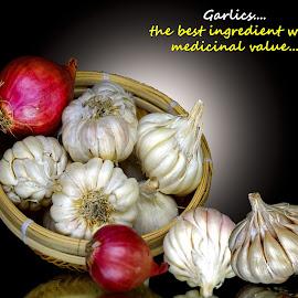Garlics...  by Asif Bora - Typography Quotes & Sentences