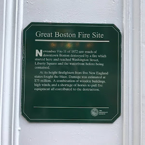 Great Boston Fire Site November 9 to 11 of 1872 saw much ofdowntown Boston destroyed by a fire which started here and reached Washington Street,Liberty Square and the waterfront before ...