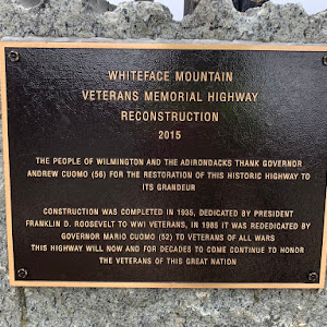 WHITEFACE MOUNTAIN VETERANS MEMORIAL HIGHWAY RECONSTRUCTION 2015 THE PEOPLE OF WILMINGTON AND THE ADIRONDACKS THANK GOVERNOR ANDREW CUOMO (56) FOR THE RESTORATION OF THIS HISTORIC HIGHWAY TO ITS ...