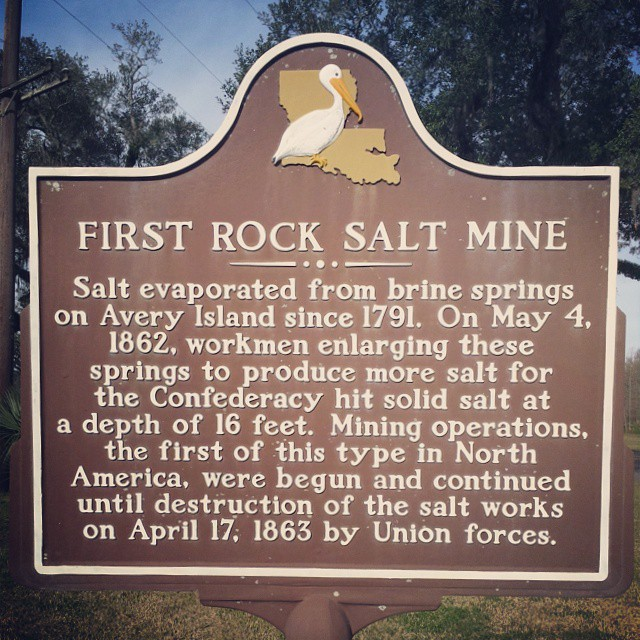FIRST ROCK SALT MINE Salt evaporated from brine springs on Avery Island since 1791. On May 4, 1862, workmen enlarging these springs to produce more salt for the Confederacy hit solid salt at a depth ...