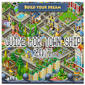 App Top Guide For Town Ship 2017 APK for Kindle