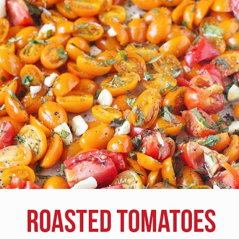 Roasted Tomatoes with Fresh Herbs & Garlic