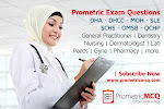 Prometric Exam MCQs for  DHA, DHCC, MOH, SCHS, SLE, OMSB, QCHP