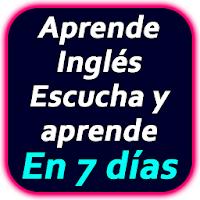 Escucha y aprende inglés : Aprende Inglés Rápido For PC / Windows / MAC