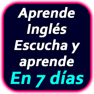 Escucha y aprende inglés : Aprende Inglés Rápido For PC / Windows 7/8/10 / Mac – Free Download