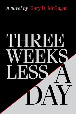 Three Weeks Less a Day