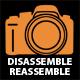 Disassemble Reassemble