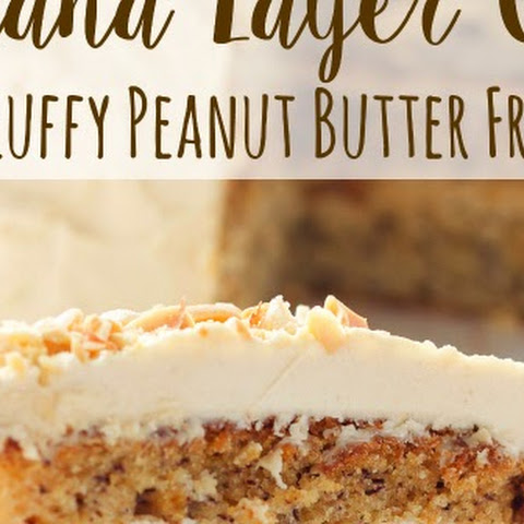 Banana Layer Cake with Fluffy Peanut Butter Frosting