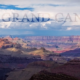 The Grand Canyon by Natures Grenade - Typography Captioned Photos
