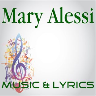 Lyrics Music Mary Alessi - screenshot