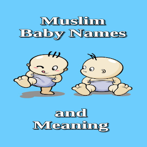 Download Muslim Baby Name and Meaning (+20.000) For PC Windows and Mac