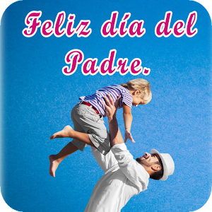 Download Mensajes por el día del Padre For PC Windows and Mac