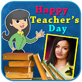 Download Full Teachers Day Photo Frames - Greetings Wishes 2017 1.0 APK