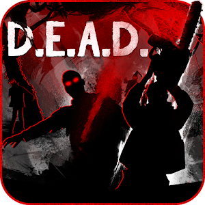 D.E.A.D. APK Cracked Download