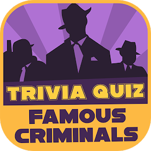 Famous Criminals Trivia Quiz