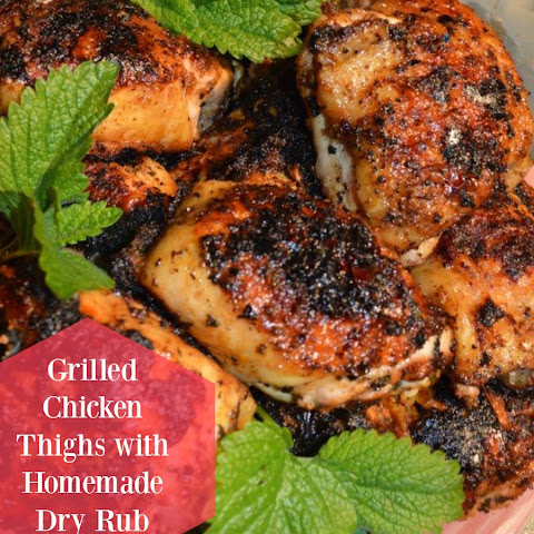 SUPREME Grilled Chicken Thighs & Homemade Dry Rub