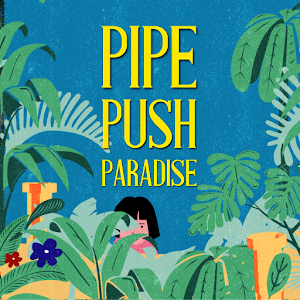 Pipe Push Paradise For PC / Windows 7/8/10 / Mac – Free Download