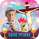 Download Good Friday photo frames For PC Windows and Mac 1.0