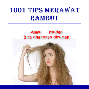 Download 1001 Tips Merawat Rambut For PC Windows and Mac