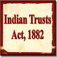 Indian Trusts Act, 1882