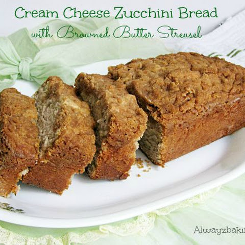 Cream Cheese Zucchini Bread with Browned Butter Streusel
