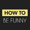 App How To Be Funny apk for kindle fire