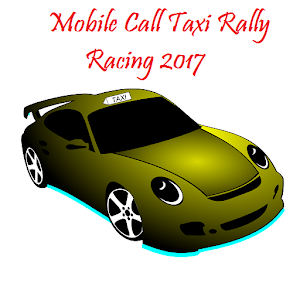 Download Mobile Call Taxi Rally Racing 2017 For PC Windows and Mac