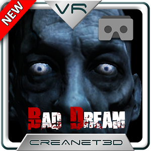 Bad Dream VR Cardboard Horror for Android