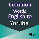 Common Words English to Yoruba Apk