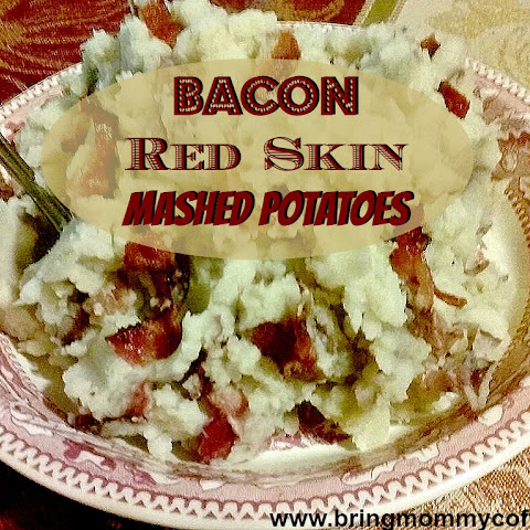 Bacon Red Skinned Mashed Potatoes