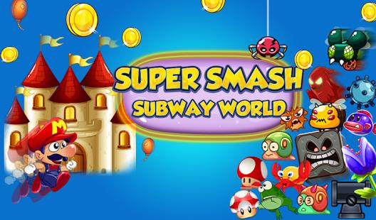 Download Super Smash Subway World APK to PC