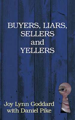 Buyers, Liars, Sellers and Yellers