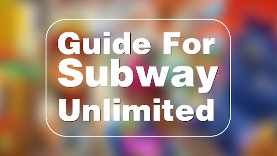 Guide For Subway unlimited - screenshot