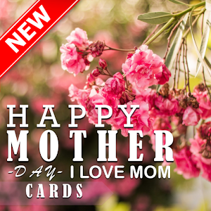 Happy Mother's Day Cards 2019 For PC / Windows 7/8/10 / Mac – Free Download