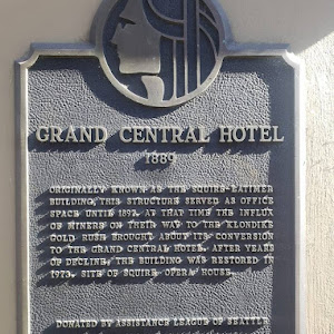 GRAND CENTRAL HOTEL ORIGINALLY KNOWN AS THE SQUIRE LATIMER BUILDING THIS STRUCTURE SERVED AS OFFICE SPACE UNTIL 1897. AT TIME THE INFLUX OF MINERS ON THEIR WAY TO THE KLONDIKE GOLD RUSH BROUGHT ABOUT ...