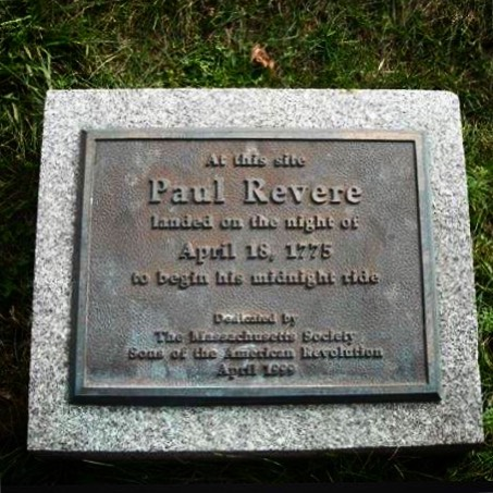 At this sitePaul Reverelanded on the night ofApril 18, 1775to begin his midnight ride Dedicated byThe Massachusetts SocietySons of the American RevolutionApril, 1999  [ Submitted by ...